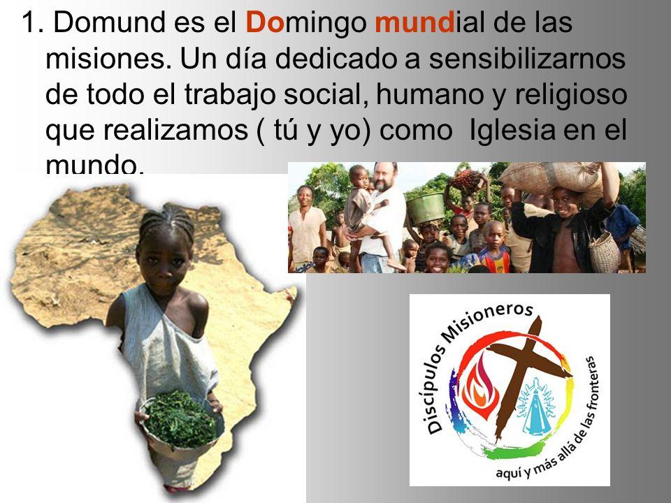 1. Domund es el Domingo mundial de las misiones