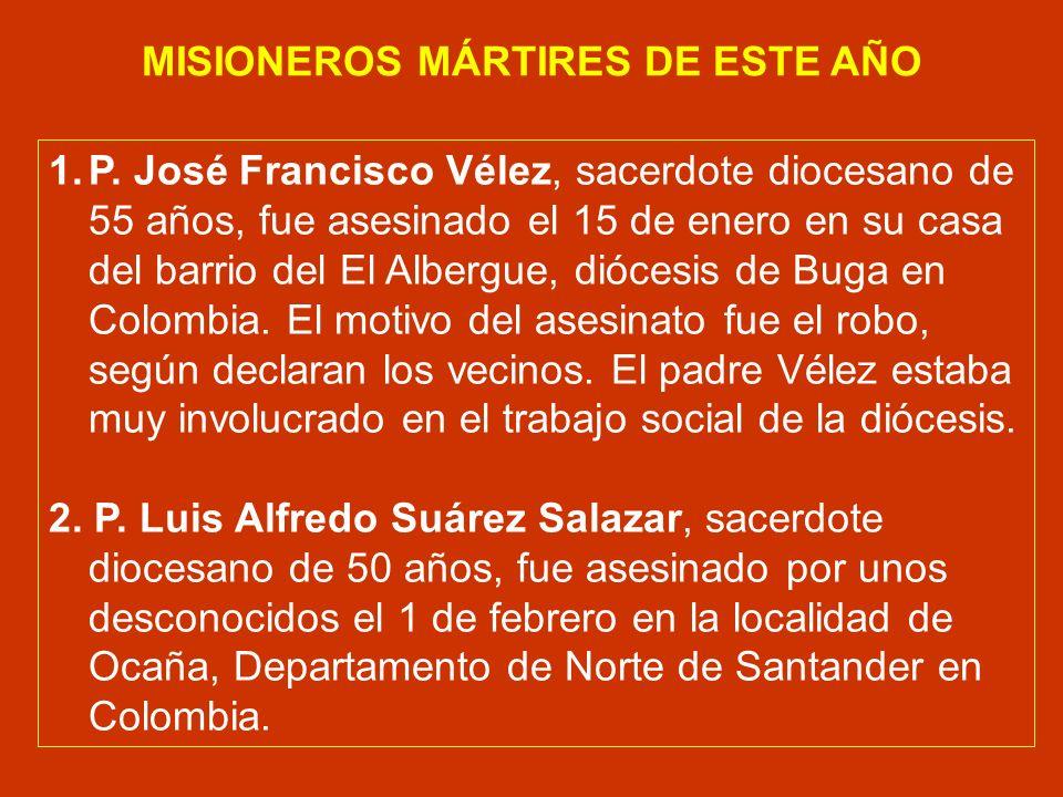 MISIONEROS MÁRTIRES DE ESTE AÑO