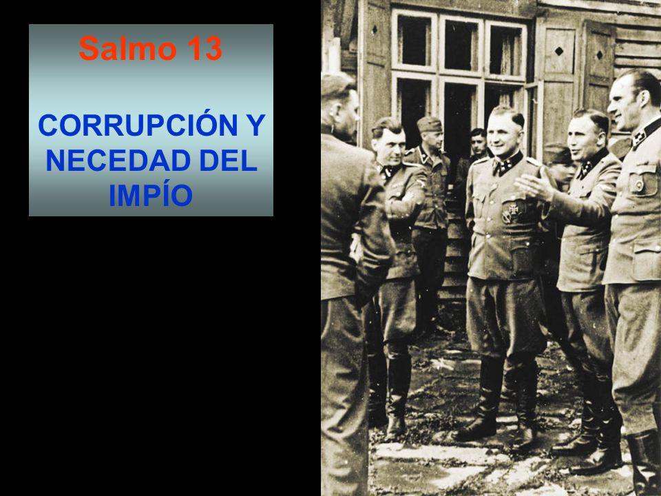 CORRUPCIÓN Y NECEDAD DEL IMPÍO
