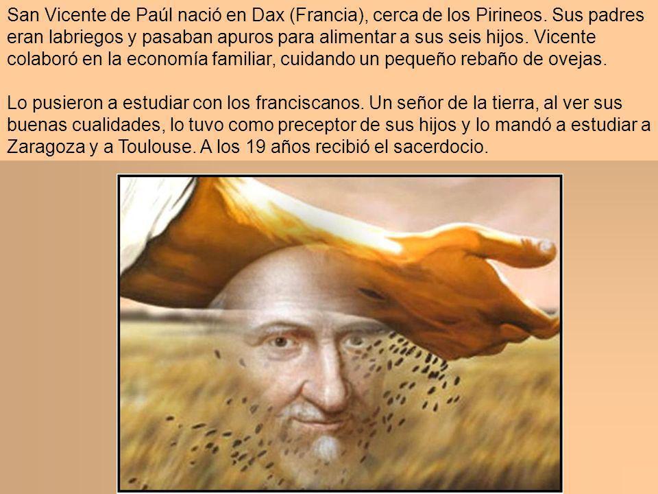 San Vicente de Paúl nació en Dax (Francia), cerca de los Pirineos