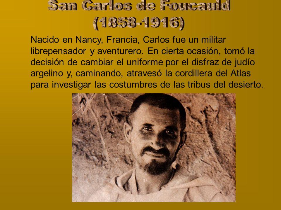 San Carlos de Foucauld (1858-1916)