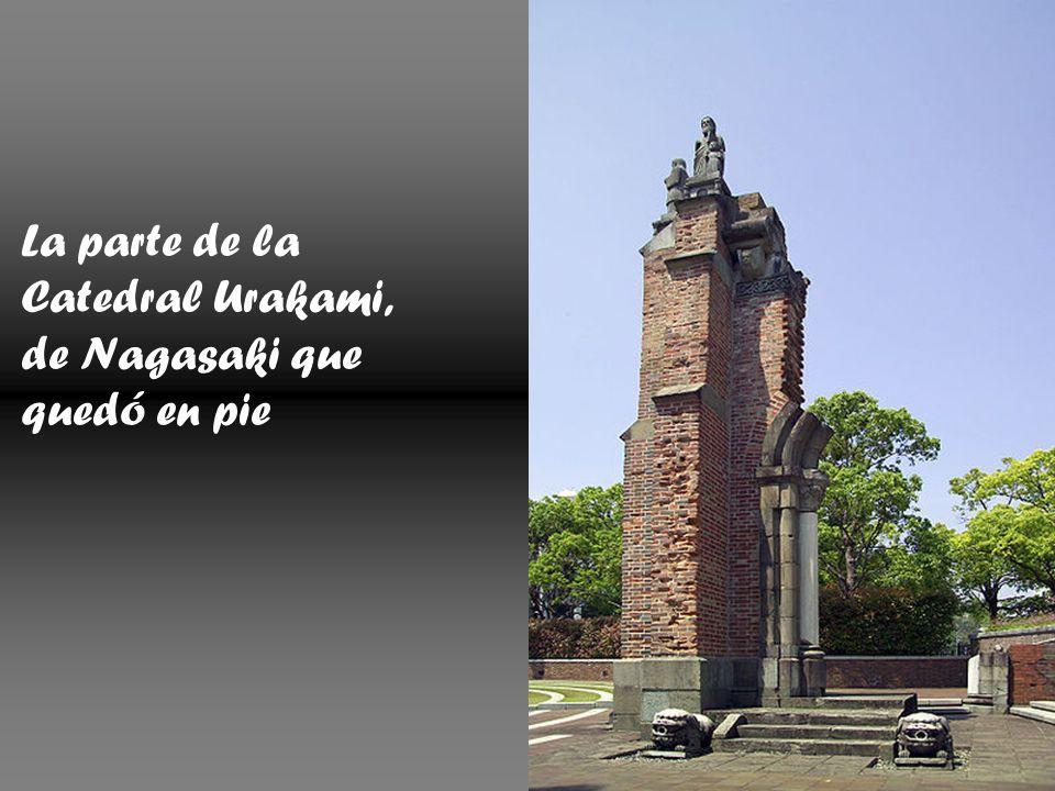 La parte de la Catedral Urakami, de Nagasaki que quedó en pie
