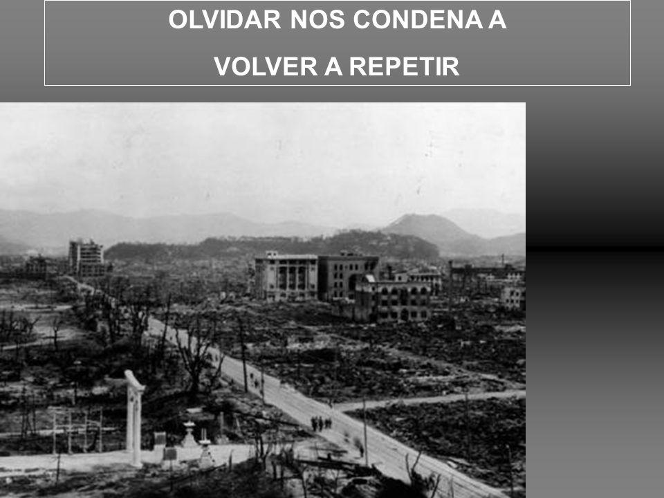 OLVIDAR NOS CONDENA A VOLVER A REPETIR