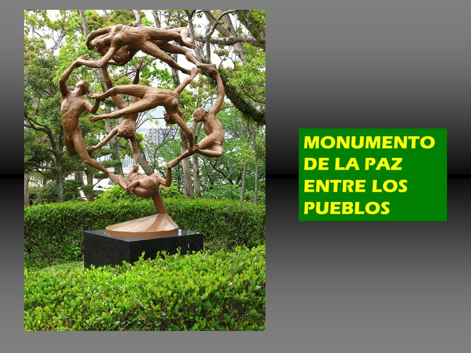MONUMENTO DE LA PAZ ENTRE LOS PUEBLOS