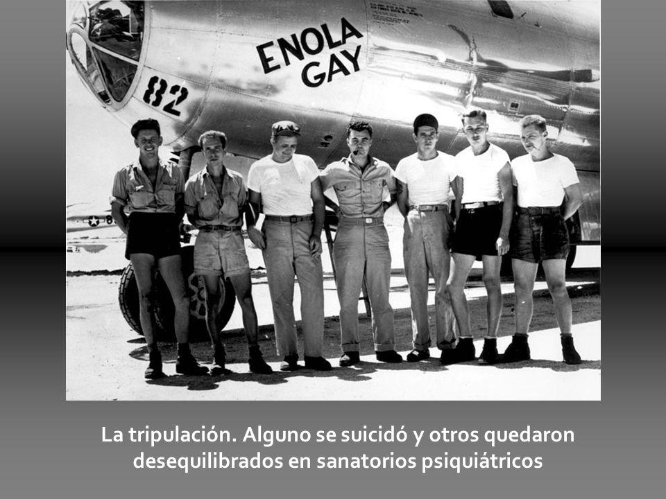 La tripulación. Alguno se suicidó y otros quedaron desequilibrados en sanatorios psiquiátricos