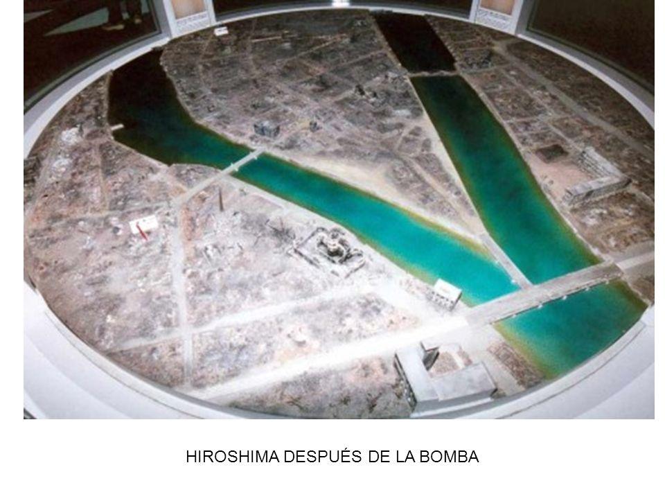 HIROSHIMA DESPUÉS DE LA BOMBA