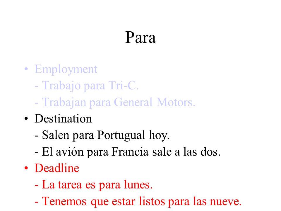 Para Employment - Trabajo para Tri-C. - Trabajan para General Motors.