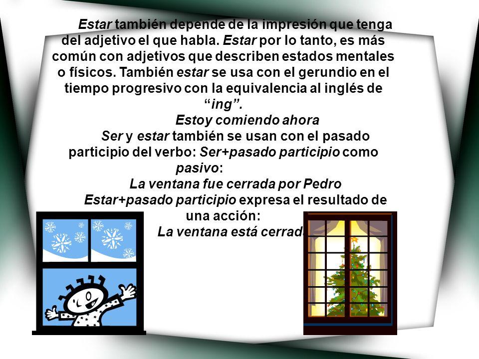La ventana fue cerrada por Pedro