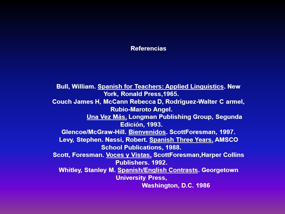 Una Vez Más. Longman Publishing Group, Segunda Edición, 1993.