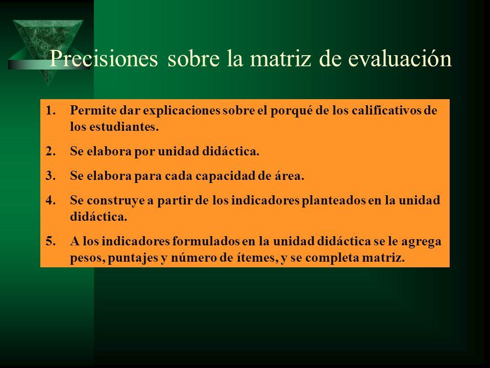 Precisiones sobre la matriz de evaluación