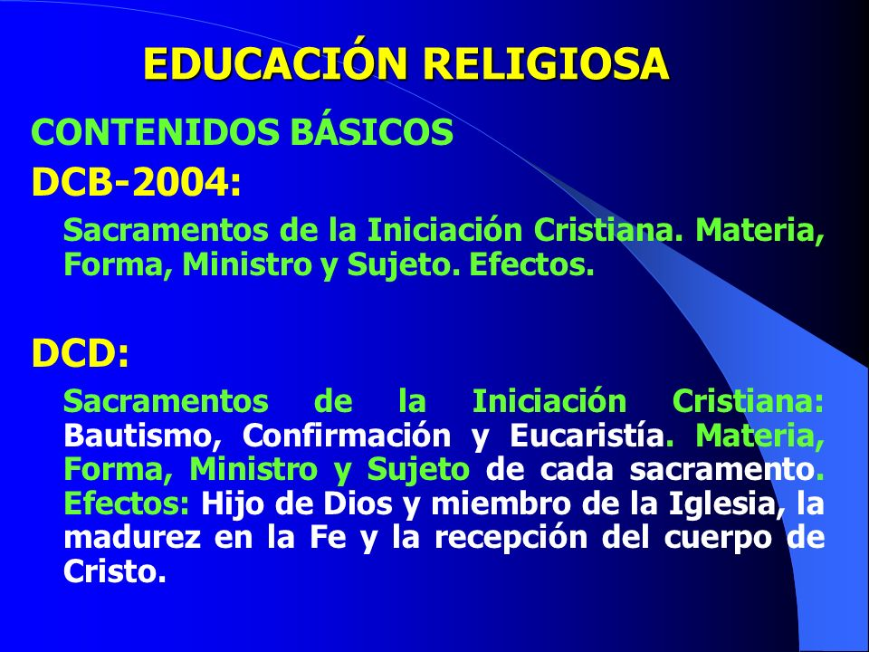 EDUCACIÓN RELIGIOSA DCB-2004: DCD: CONTENIDOS BÁSICOS