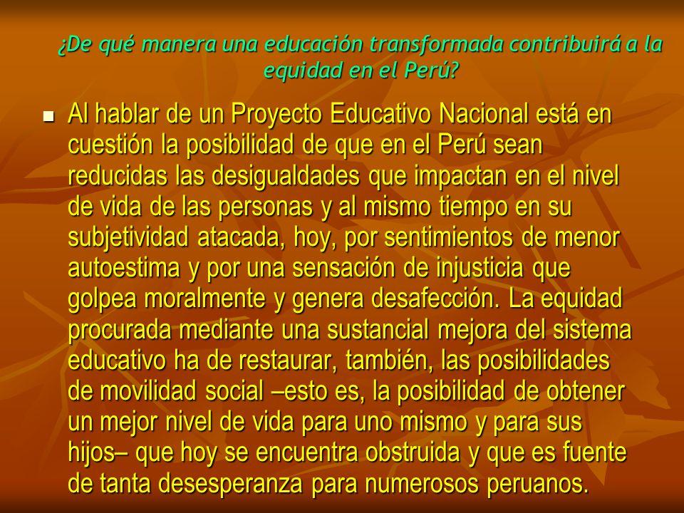 ¿De qué manera una educación transformada contribuirá a la equidad en el Perú