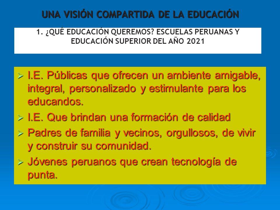 UNA VISIÓN COMPARTIDA DE LA EDUCACIÓN
