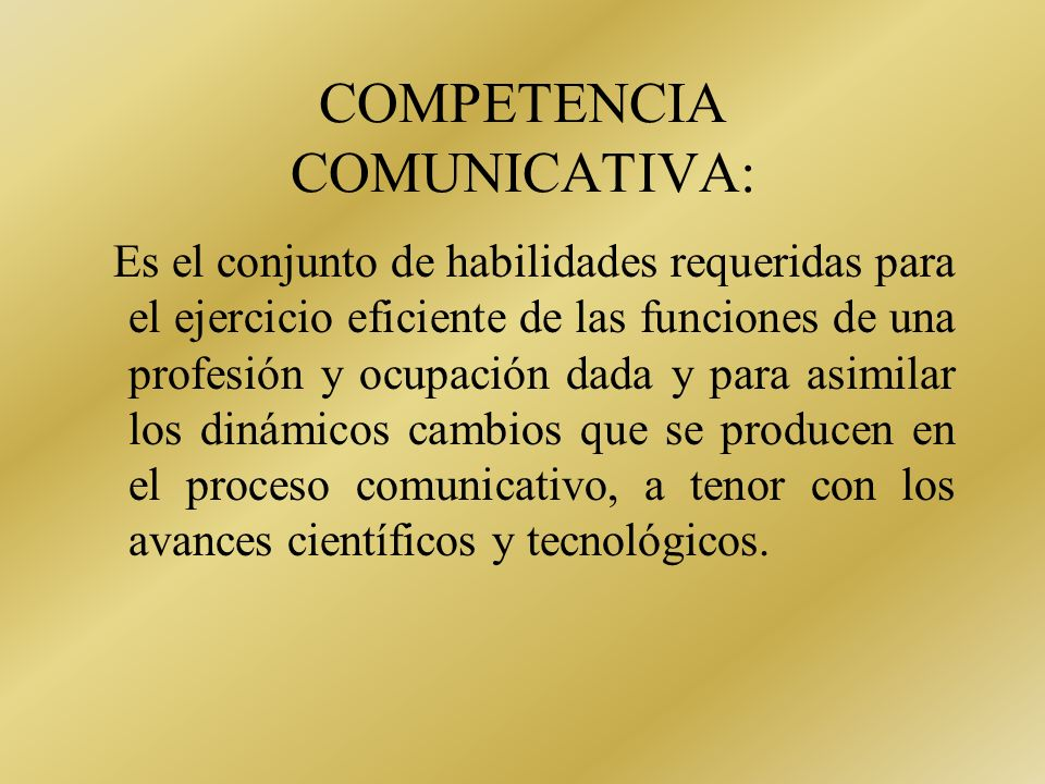 COMPETENCIA COMUNICATIVA:
