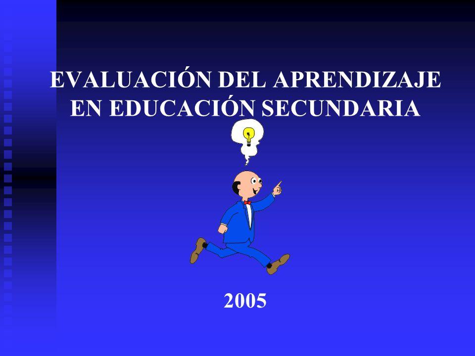 EVALUACIÓN DEL APRENDIZAJE EN EDUCACIÓN SECUNDARIA