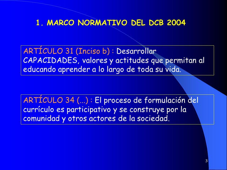 1. MARCO NORMATIVO DEL DCB 2004