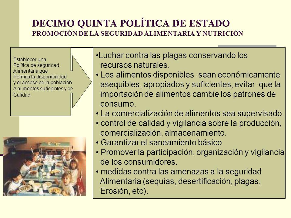 DECIMO QUINTA POLÍTICA DE ESTADO PROMOCIÓN DE LA SEGURIDAD ALIMENTARIA Y NUTRICIÓN