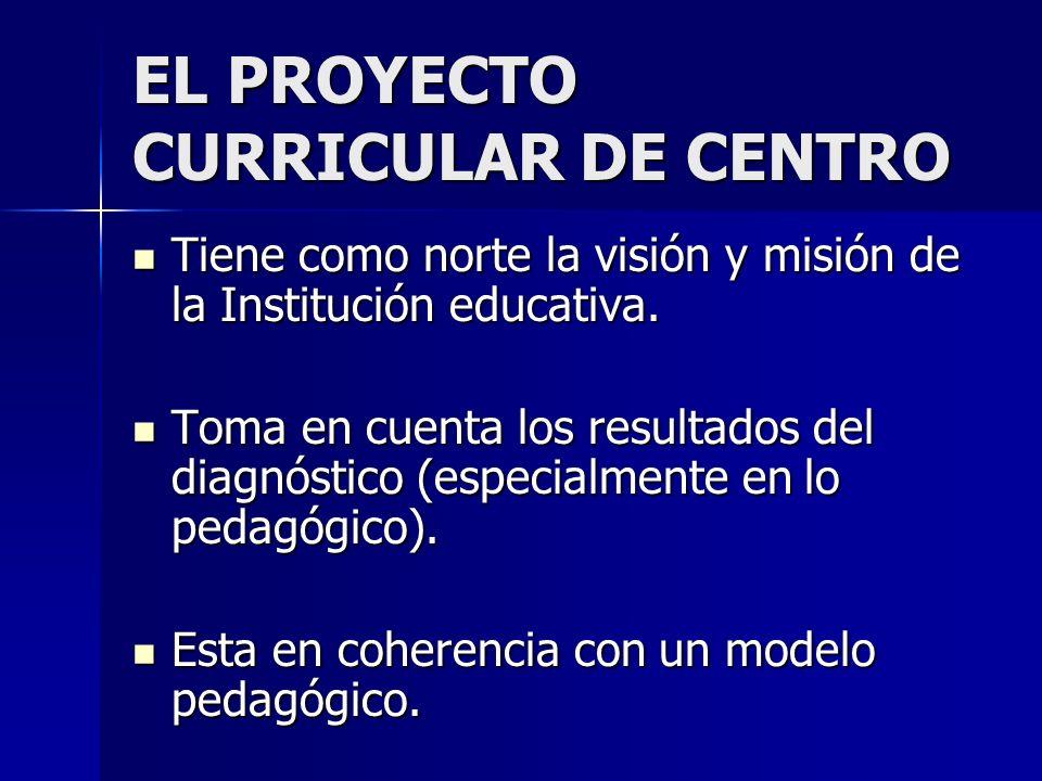 EL PROYECTO CURRICULAR DE CENTRO