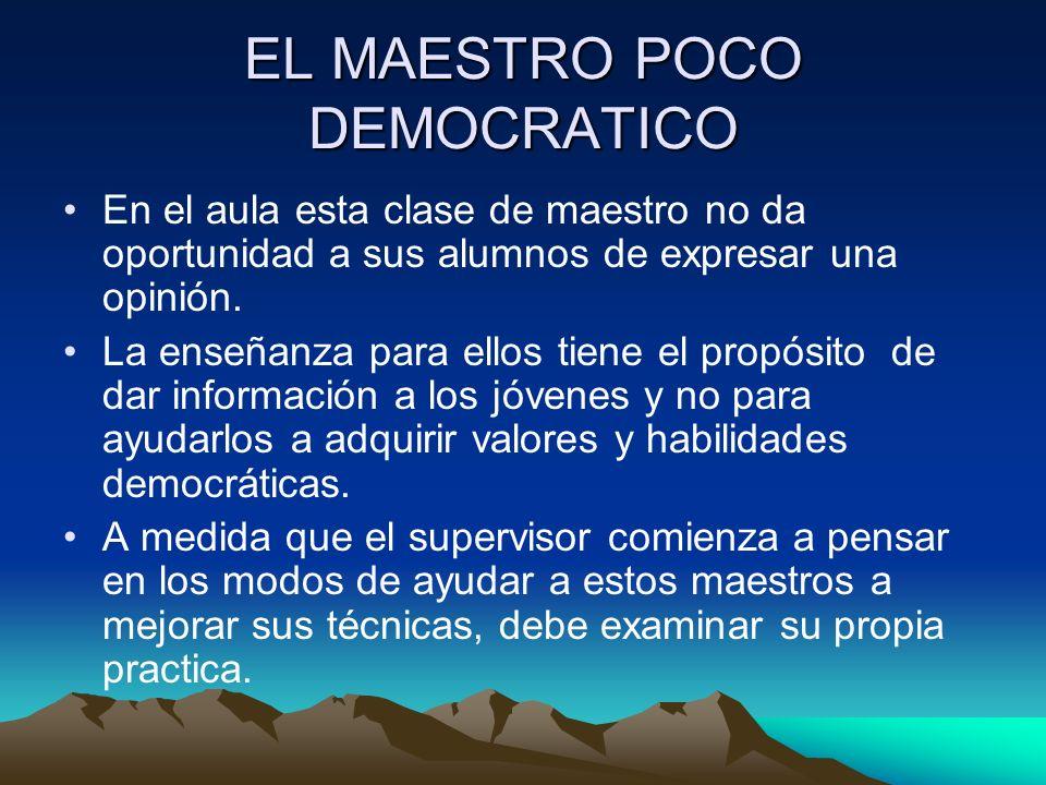 EL MAESTRO POCO DEMOCRATICO