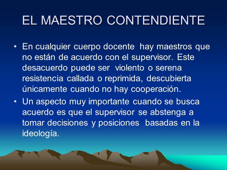 EL MAESTRO CONTENDIENTE