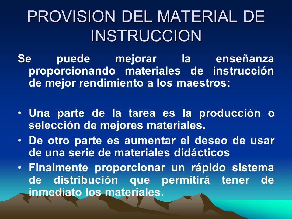 PROVISION DEL MATERIAL DE INSTRUCCION