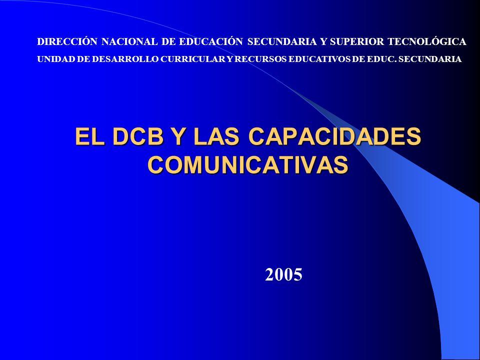 EL DCB Y LAS CAPACIDADES COMUNICATIVAS