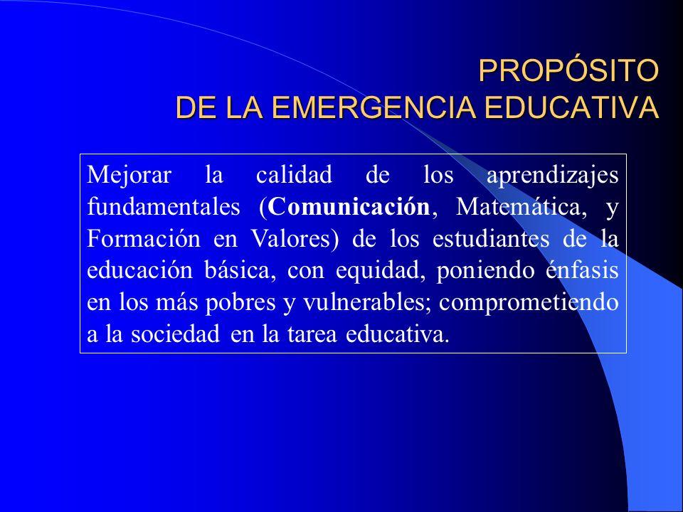 PROPÓSITO DE LA EMERGENCIA EDUCATIVA