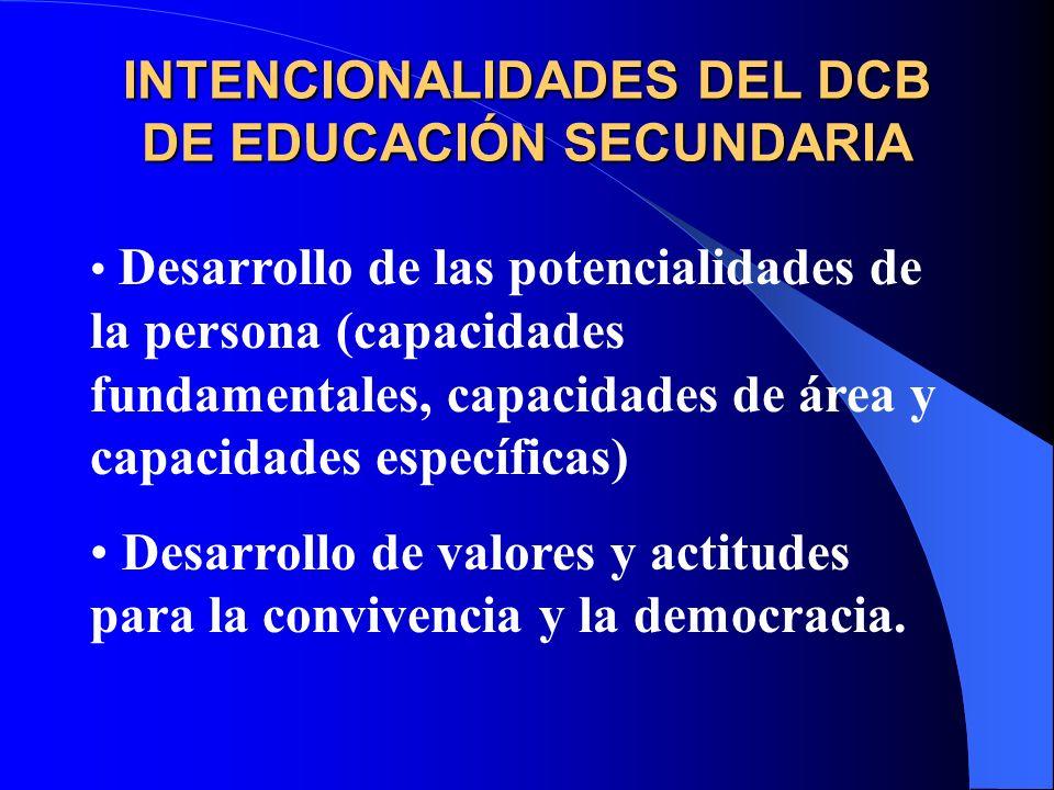 INTENCIONALIDADES DEL DCB DE EDUCACIÓN SECUNDARIA