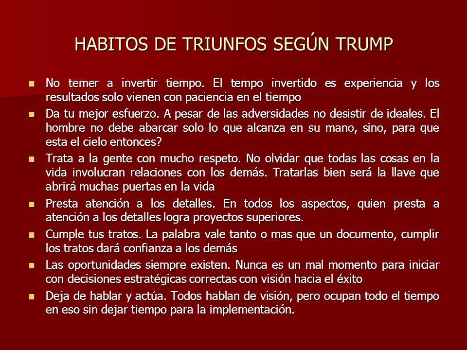 HABITOS DE TRIUNFOS SEGÚN TRUMP
