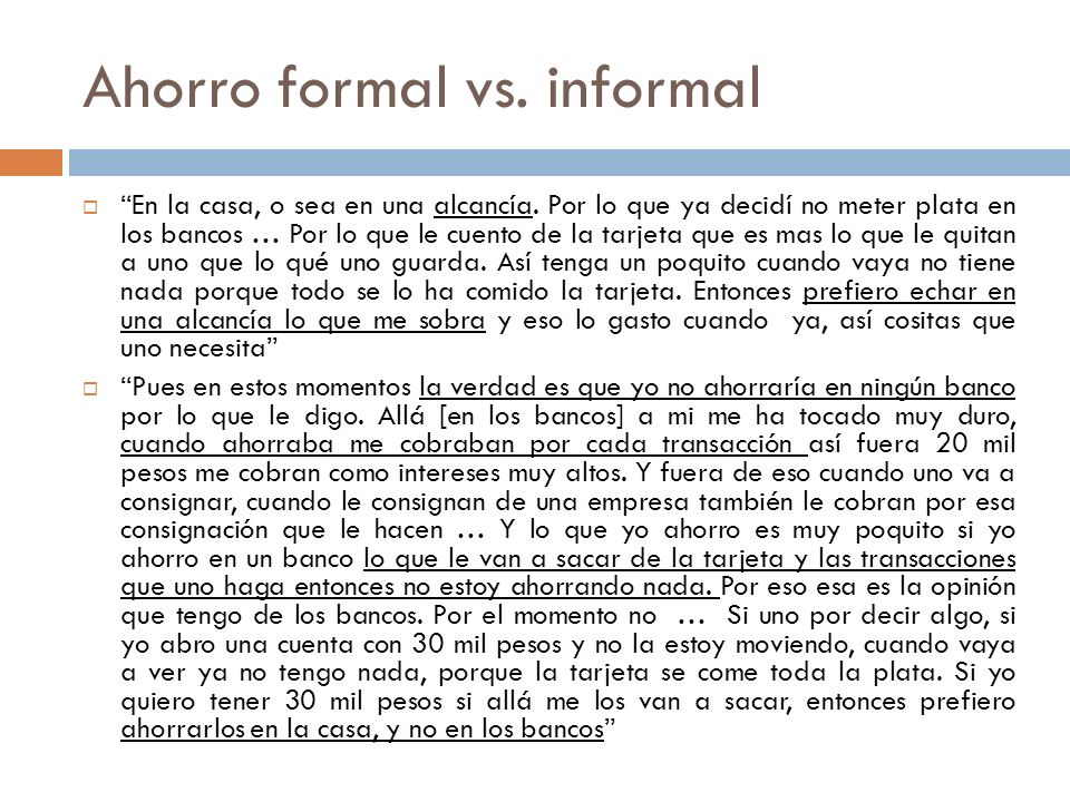 Ahorro formal vs. informal