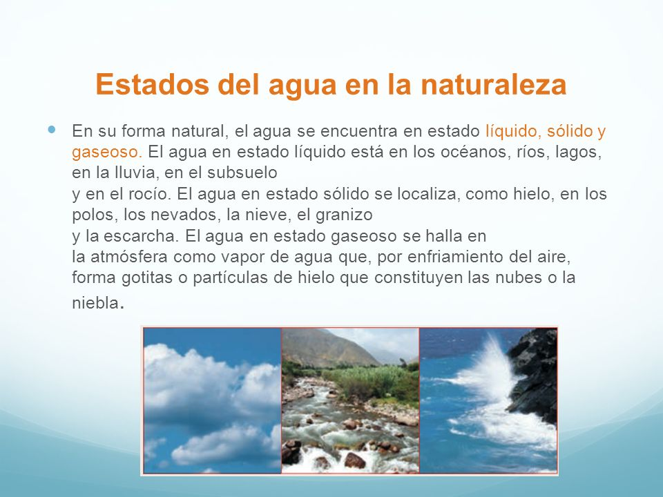 Estados del agua en la naturaleza