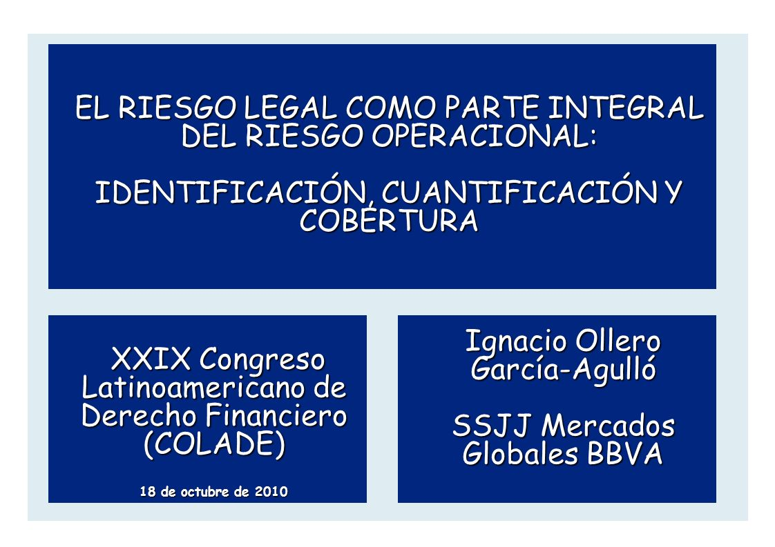 EL RIESGO LEGAL COMO PARTE INTEGRAL DEL RIESGO OPERACIONAL: