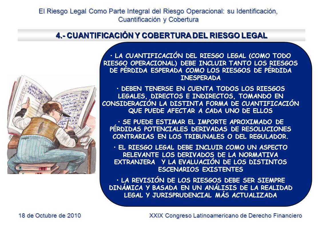 4.- CUANTIFICACIÓN Y COBERTURA DEL RIESGO LEGAL