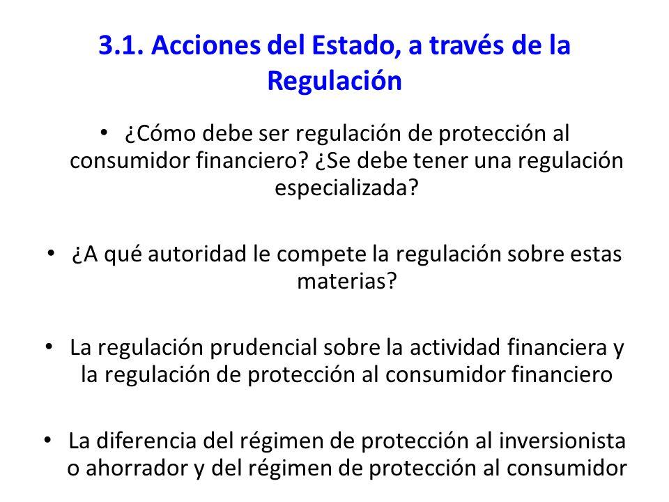 3.1. Acciones del Estado, a través de la Regulación