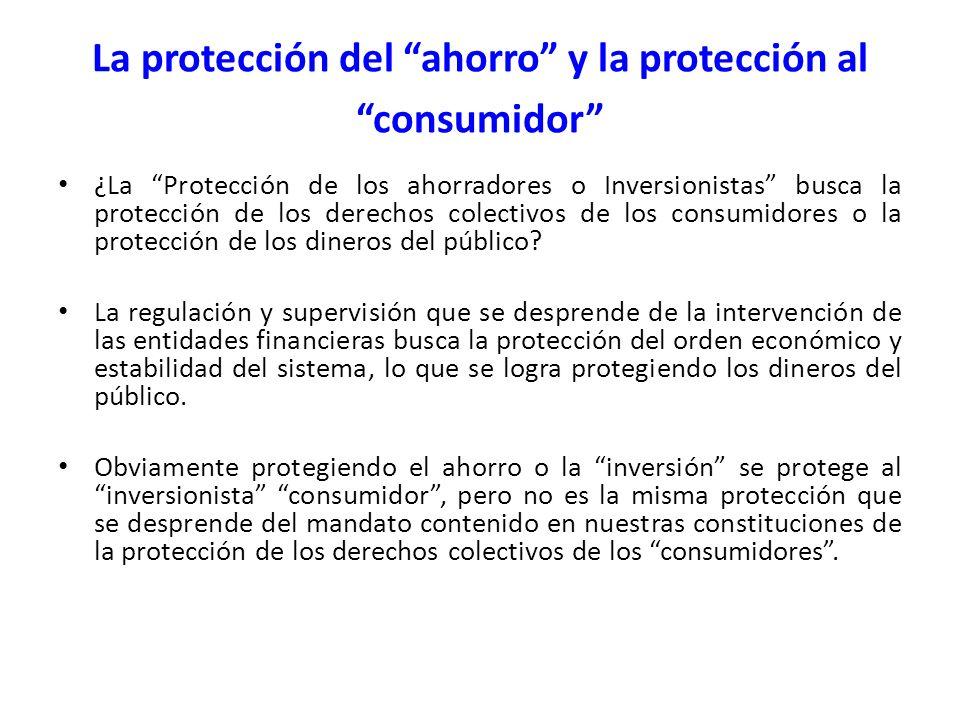 La protección del ahorro y la protección al consumidor