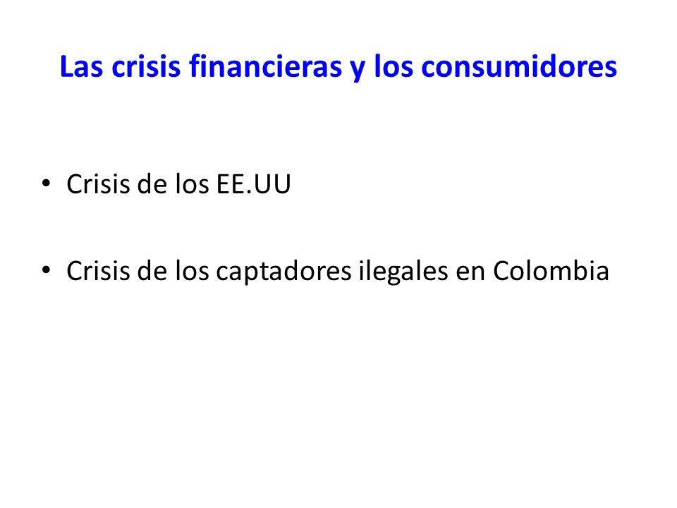 Las crisis financieras y los consumidores