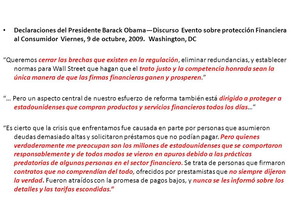 Declaraciones del Presidente Barack Obama—Discurso Evento sobre protección Financiera al Consumidor Viernes, 9 de octubre, 2009. Washington, DC