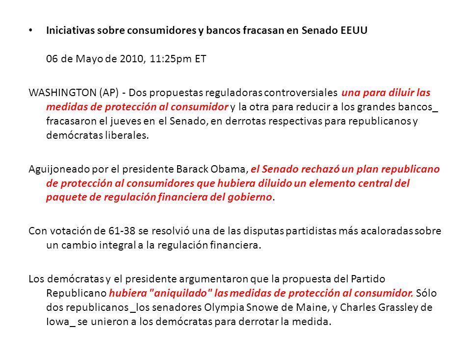 Iniciativas sobre consumidores y bancos fracasan en Senado EEUU 06 de Mayo de 2010, 11:25pm ET