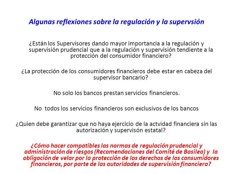 Algunas reflexiones sobre la regulación y la supervsión