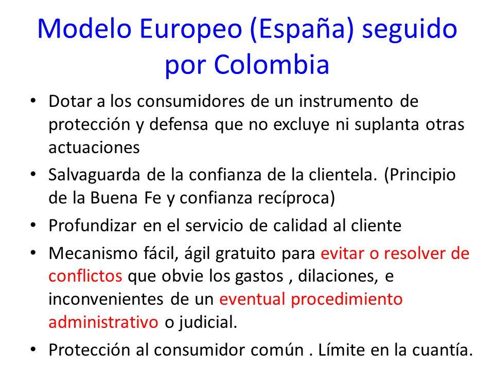 Modelo Europeo (España) seguido por Colombia