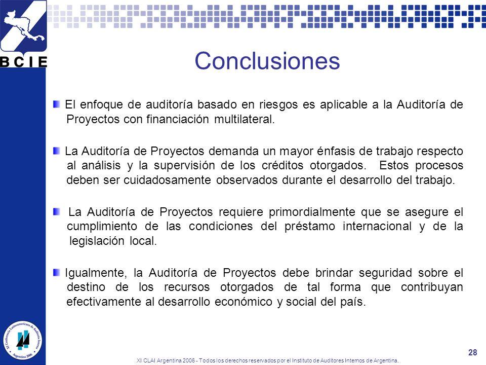 ConclusionesEl enfoque de auditoría basado en riesgos es aplicable a la Auditoría de Proyectos con financiación multilateral.