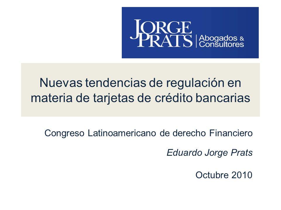 Nuevas tendencias de regulación en materia de tarjetas de crédito bancarias