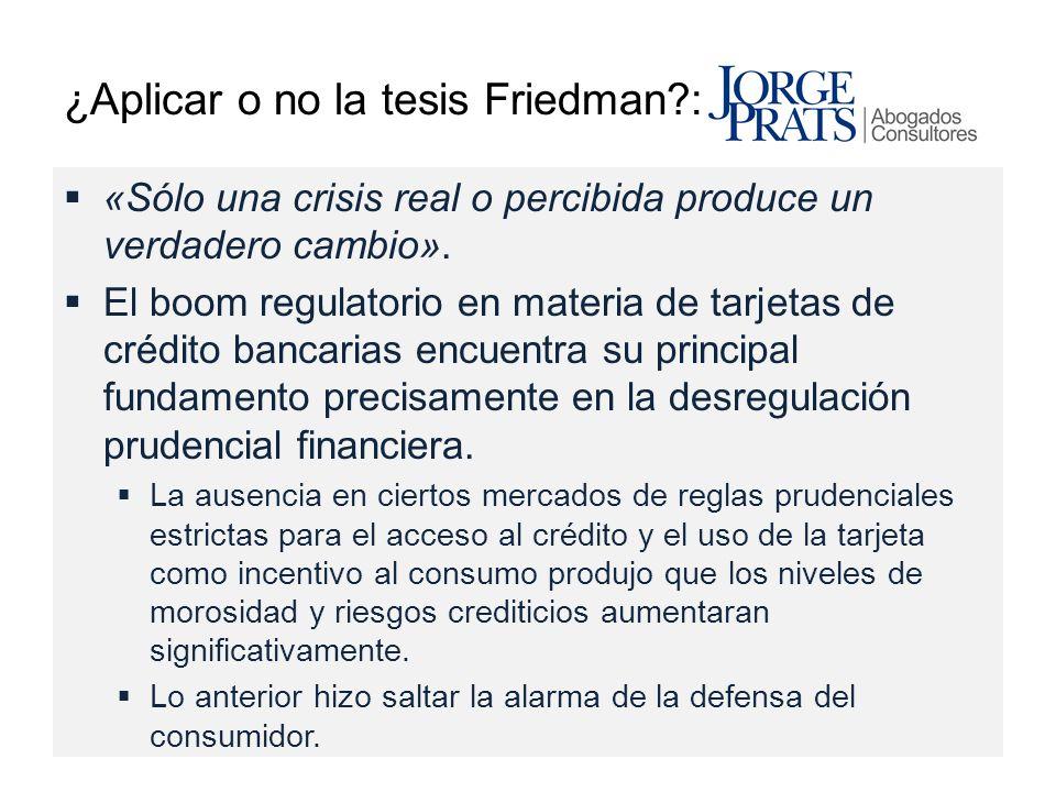 ¿Aplicar o no la tesis Friedman :