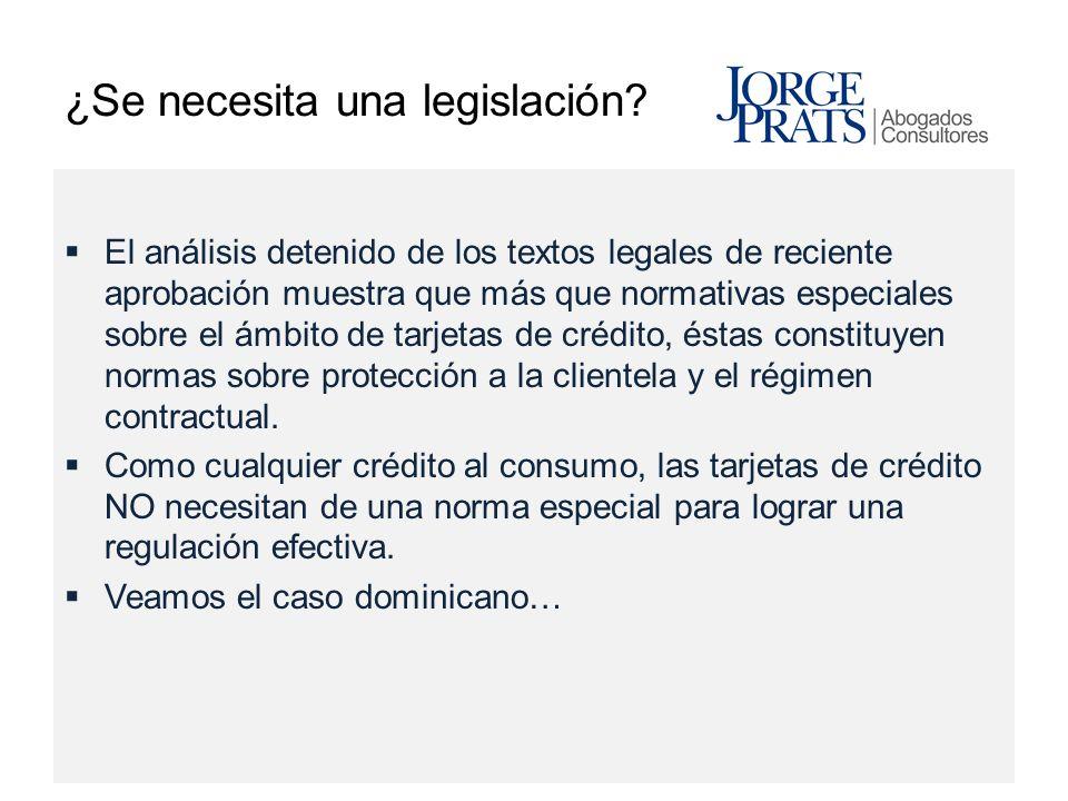 ¿Se necesita una legislación