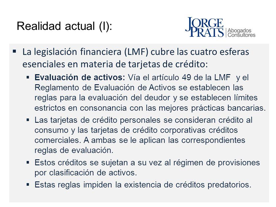 Realidad actual (I): La legislación financiera (LMF) cubre las cuatro esferas esenciales en materia de tarjetas de crédito: