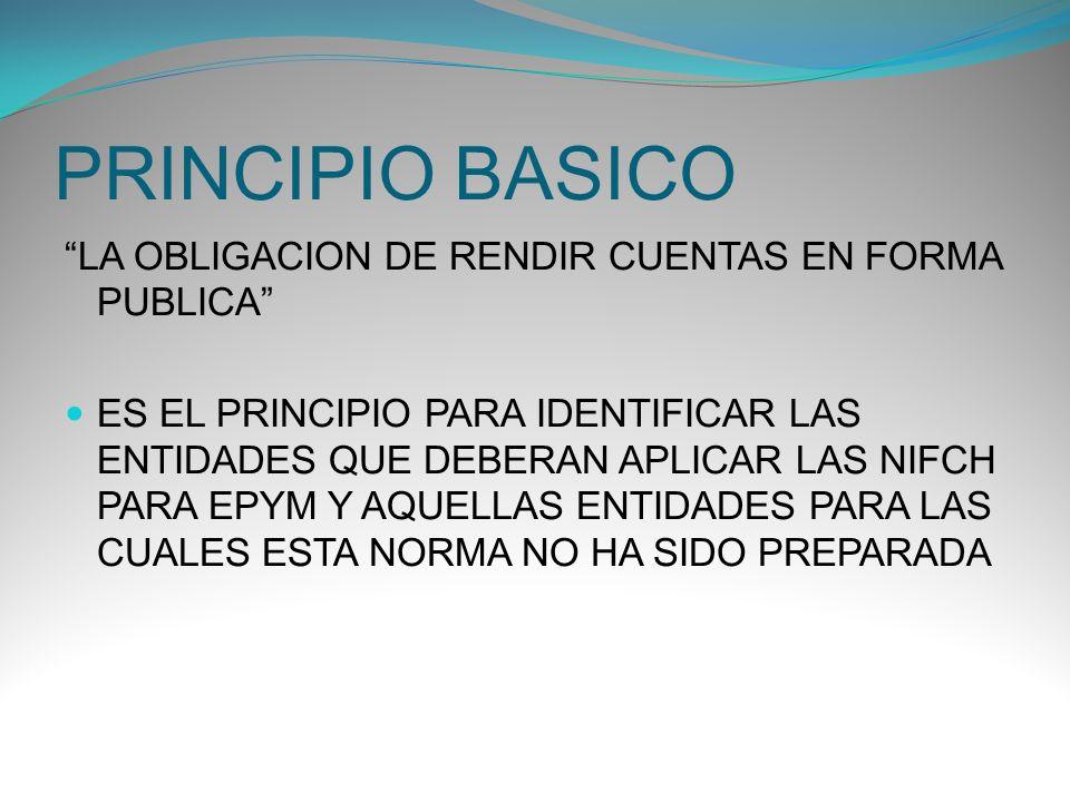 PRINCIPIO BASICO LA OBLIGACION DE RENDIR CUENTAS EN FORMA PUBLICA