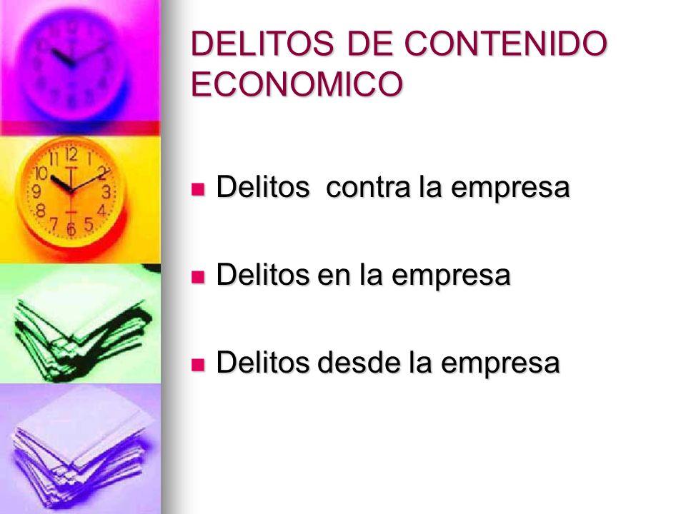 DELITOS DE CONTENIDO ECONOMICO