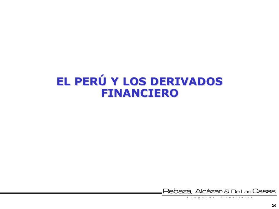 EL PERÚ Y LOS DERIVADOS FINANCIERO