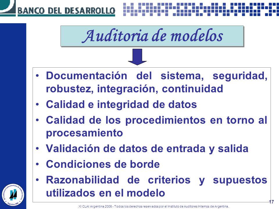 Auditoria de modelos Documentación del sistema, seguridad, robustez, integración, continuidad. Calidad e integridad de datos.