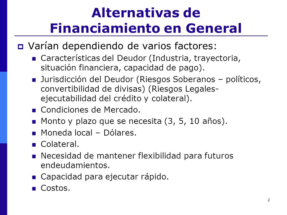 Alternativas de Financiamiento en General